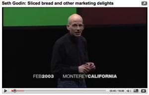 Seth Godin - sliced sread and other marketing delights